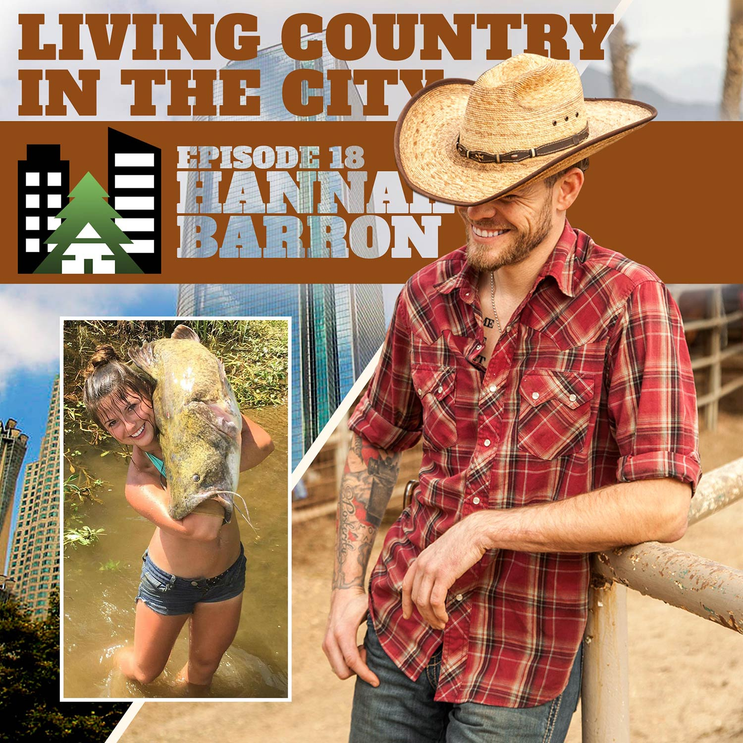 Living Country in the City - Episode 18 - Hannah Barron