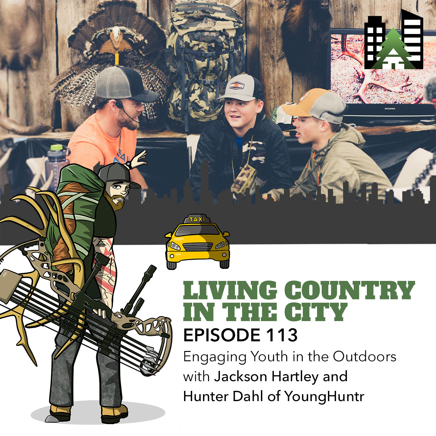 Living Country in the City - Episode 113 - Engaging Youth in the Outdoors with Jackson Hartley and Hunter Dahl of YoungHuntr.