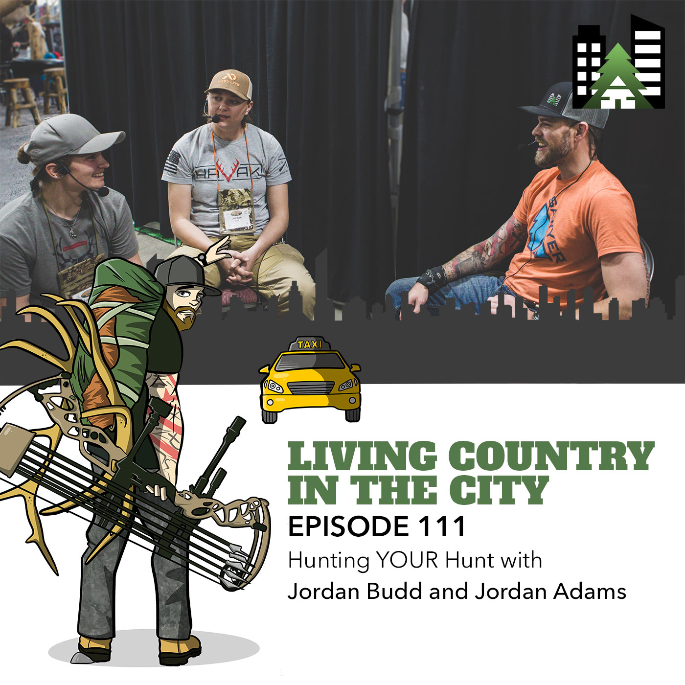 Living Country in the City - Episode 111 - Hunting YOUR Hunt with Jordan Budd and Jordan Adams