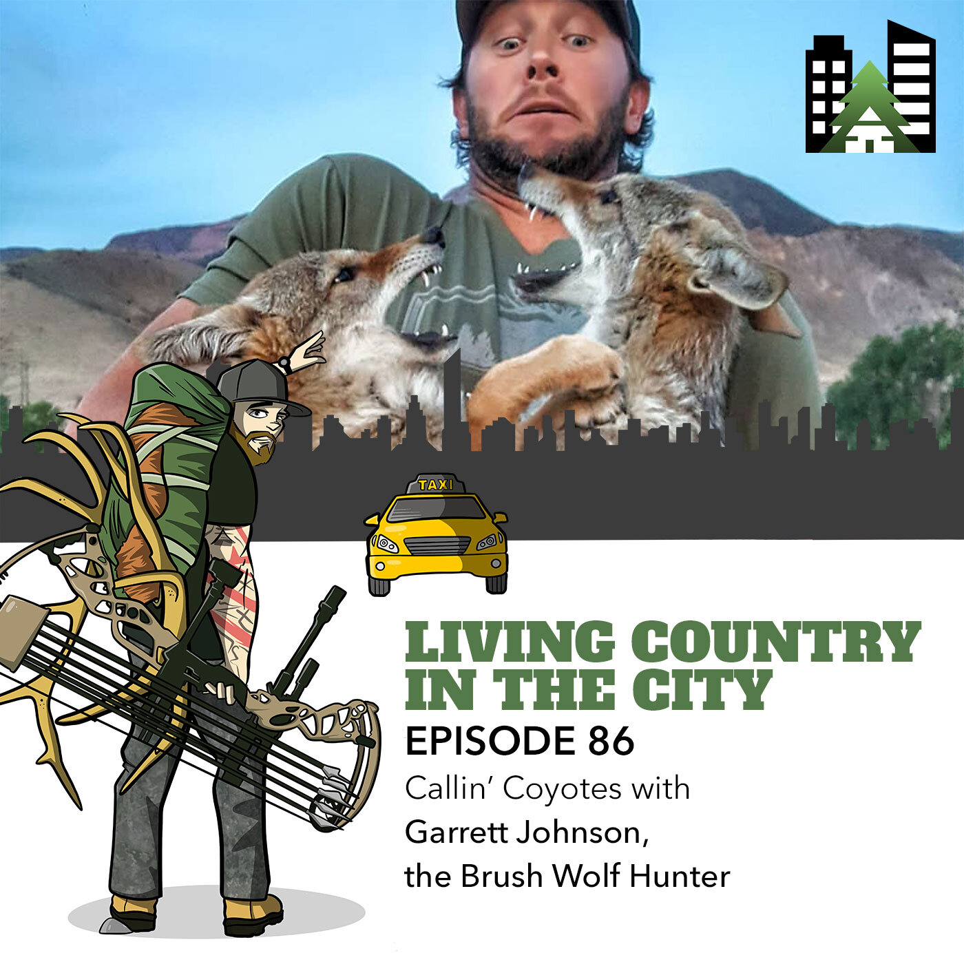 Living Country in the City - Ep 86 - Callin' Coyotes with Garrett Johnson, the Brush Wolf Hunter