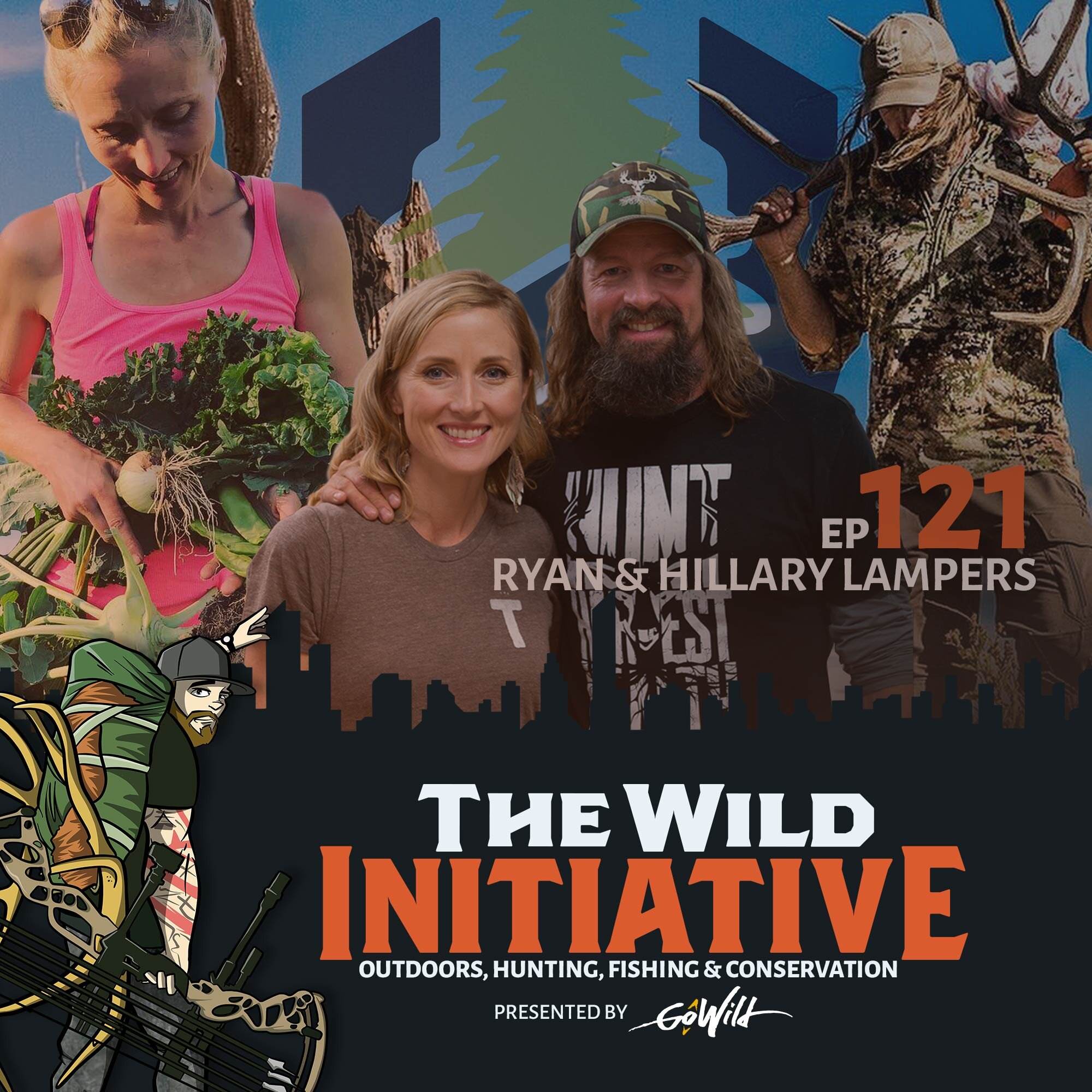 Ep 121 Ryan & Hillary Lampers - The Wild Initiative - Outdoors, Hunting, Fishing & Conservation