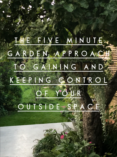 The five minute garden approach