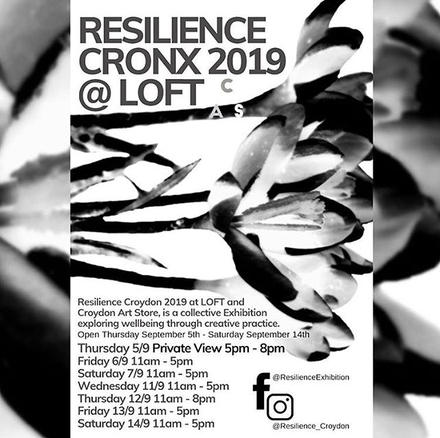 Resilience Croydon opens tomorrow at 5pm in LOFT - a collective exhibition exploring wellbeing through creative practice 🎨✨