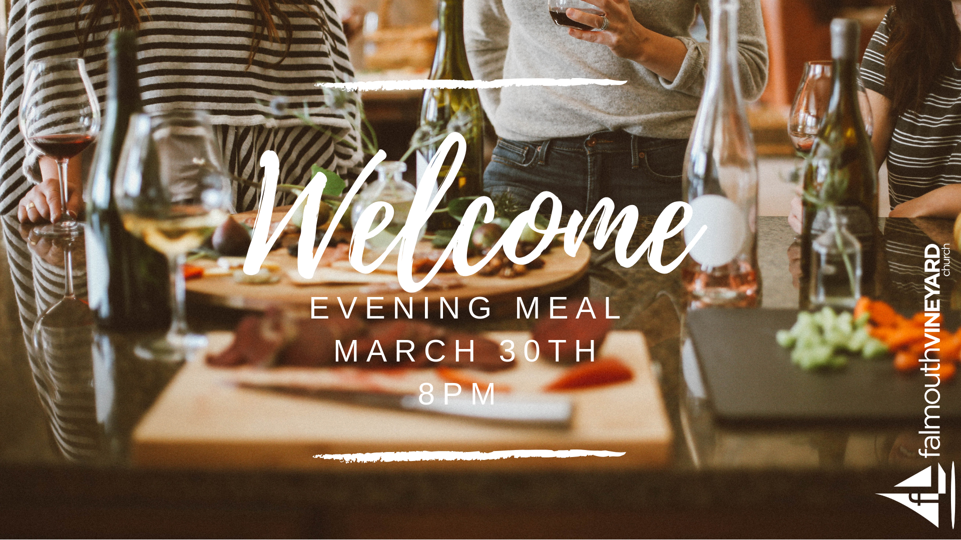 Falmouth Vineyard Welcome Meal 30.03.19
