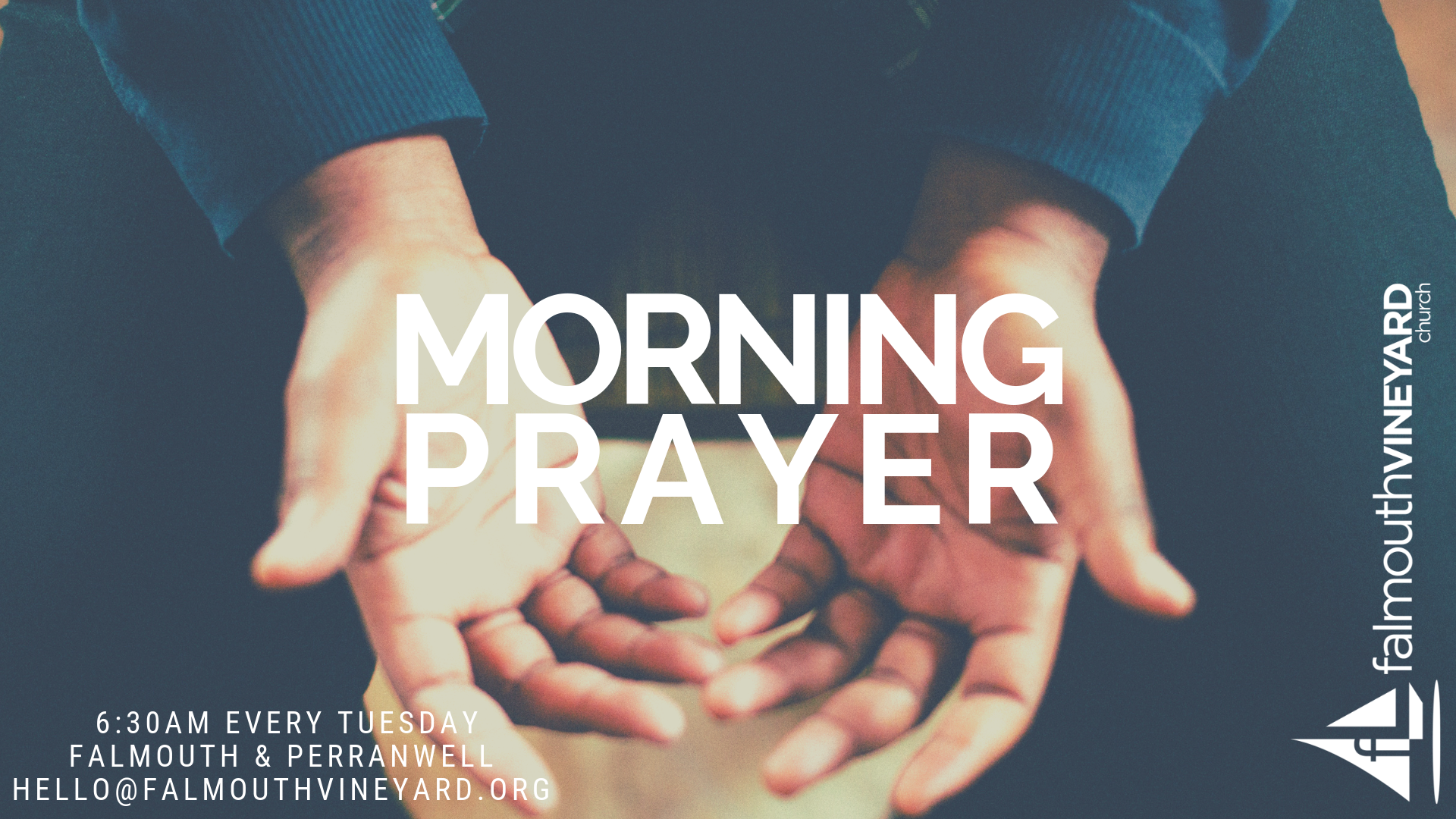 Falmouth Vineyard Morning Prayer Meeting