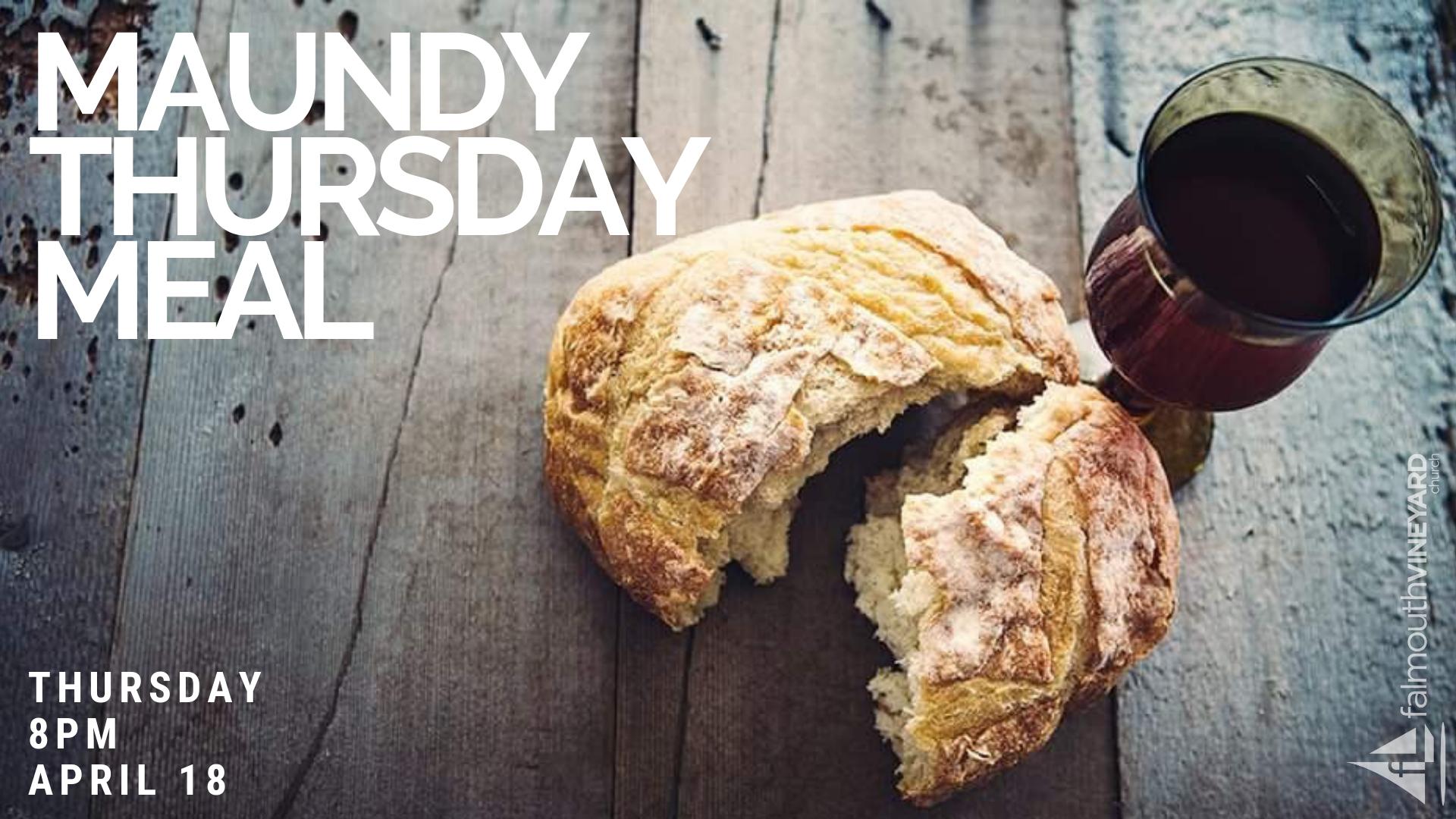 Maundy Thursday Meal