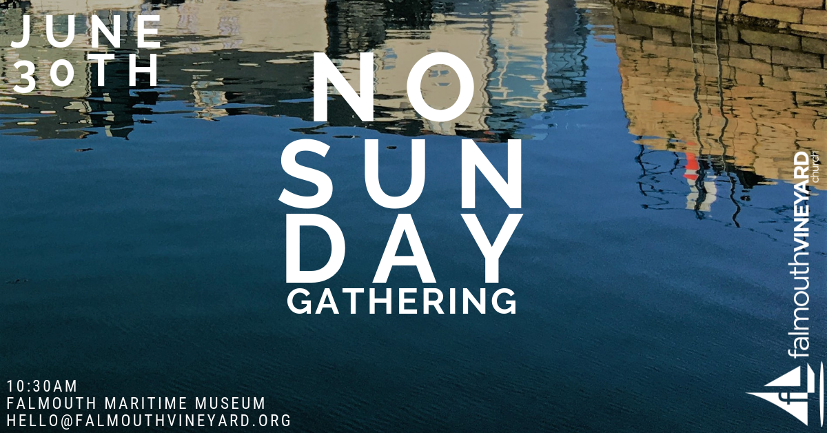 Sunday Gathering 30.06.19