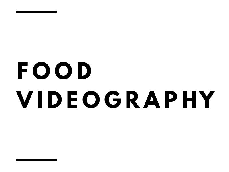 FOOD-VIDEOGRAPHY.jpg