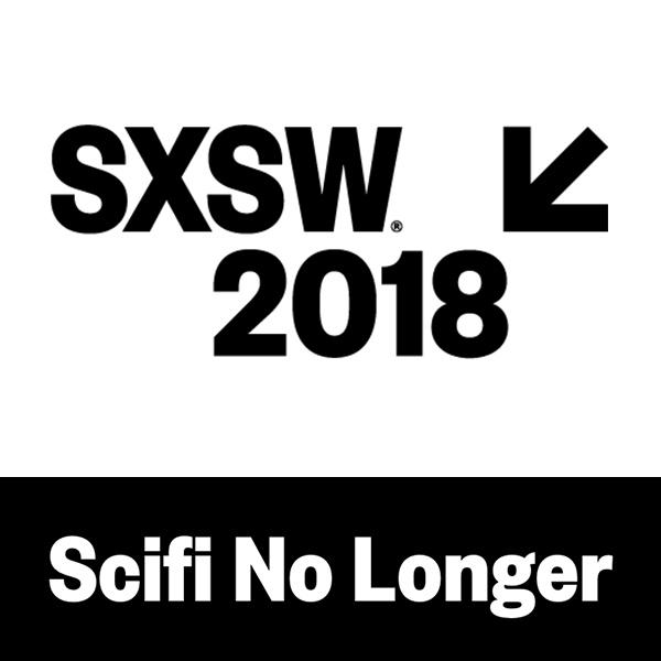 2018 SXSW – Scifi No Longer (nominee)