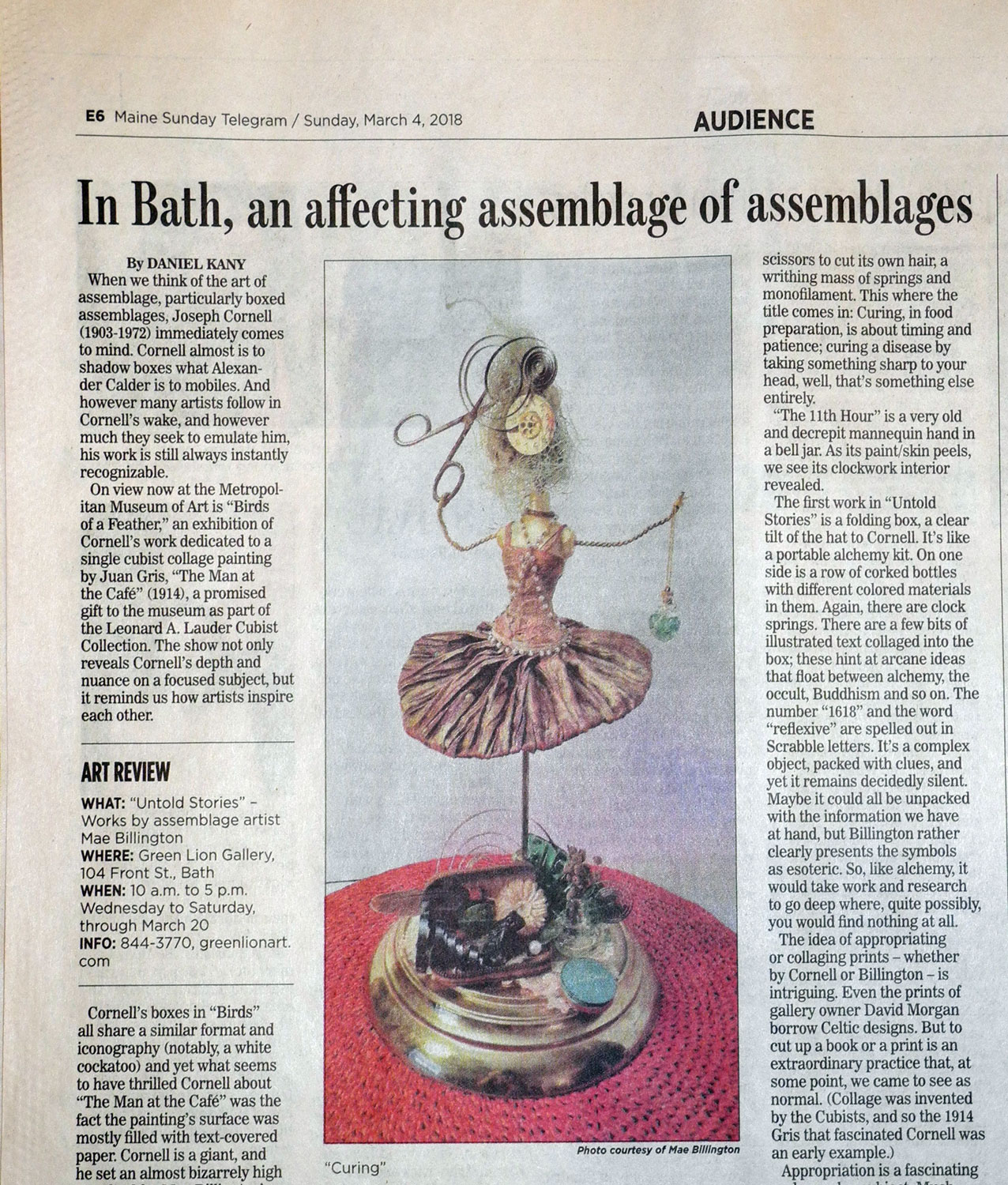 Review of Mae Billington's assemblage show at the Green Lion, March 4, 2018. Link:  http://mainetoday.com/maine_art/assemblage-artist-mae-billington-tells-new-stories-old-forgotten-things/