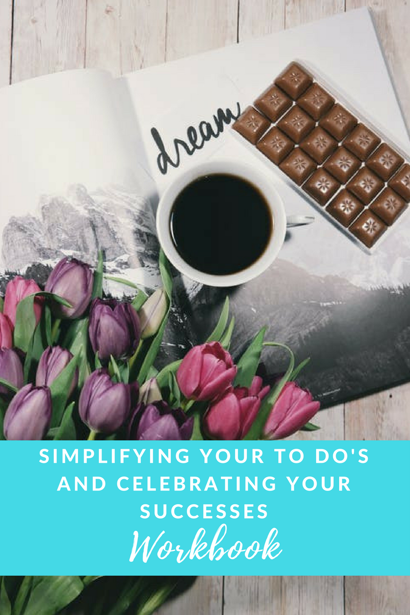 Simplifying your To Do's and Celebrating your successes Workbook.png