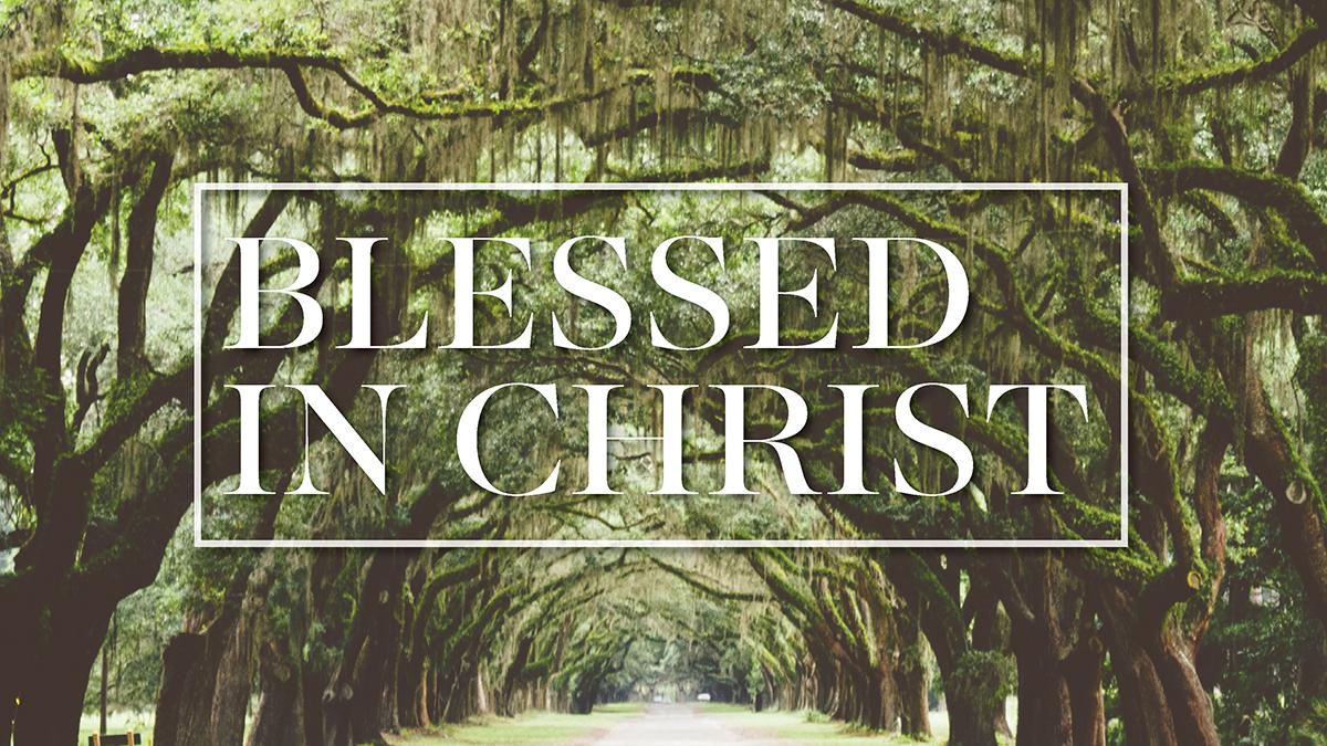 BlessedinChrist_Thumbnail.jpg