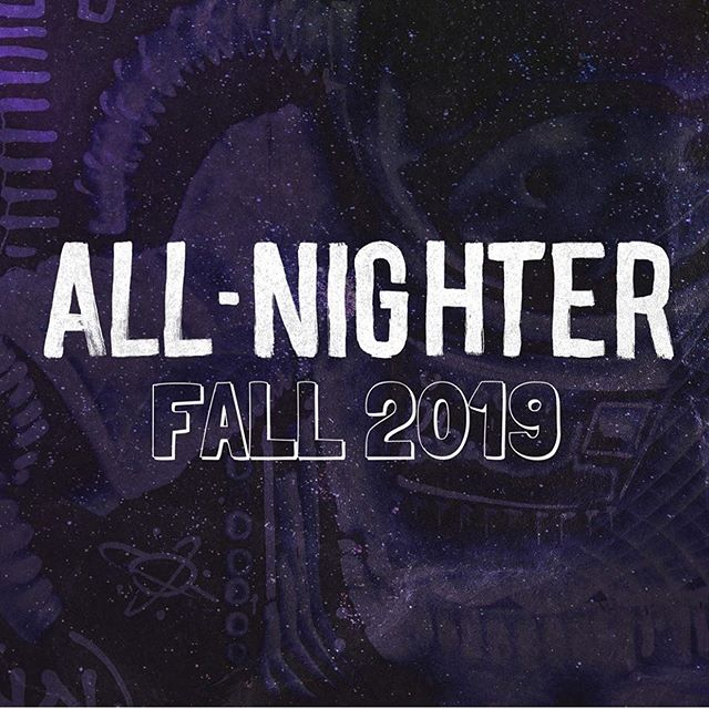It's coming! The 'All-Nighter' will be in the Fall of 2019. The t-shirt for this event is awesome!