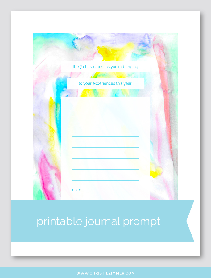 Characteristics you bring printable journal prompt - Free!
