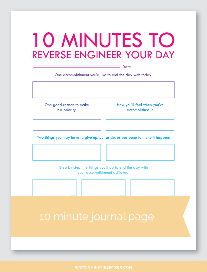 reverse engineer your day (1) printable journal page - Free!