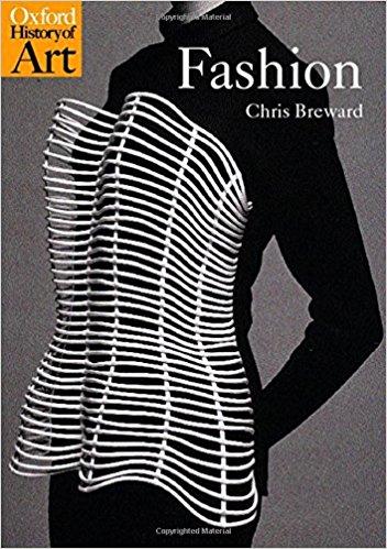 Fashion (Oxford History of Art) - by Christopher Breward