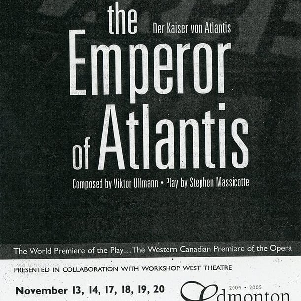 It's 2005 in our count down to the 40th anniversary of WWPT! Mary's Wedding playwright Stephen Massicotte has the world premiere of The Emperor of Atlantis!