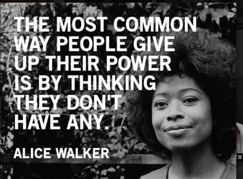 Alice Walker quote.jpeg