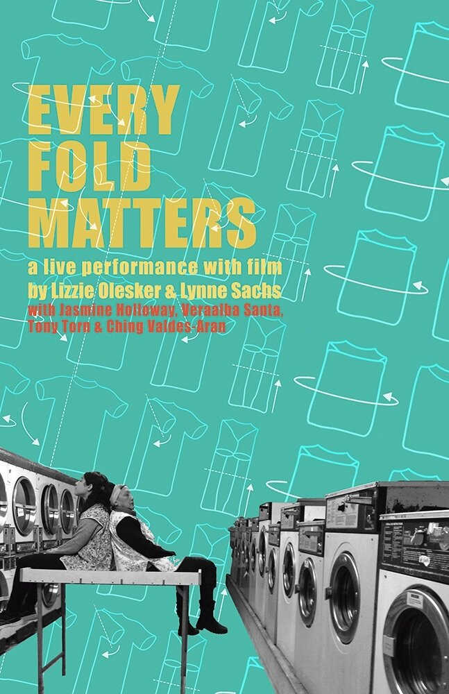 Every Fold Matters (2015-2017) by Lizzie Olesker & Lynne Sachs.  Loads of Prose/Dirty Laundry; NYC