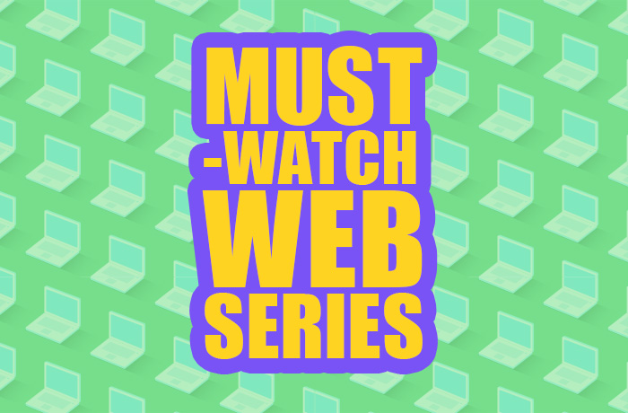 10 Excellent South Asian Web Series to Watch - 6/27/2018