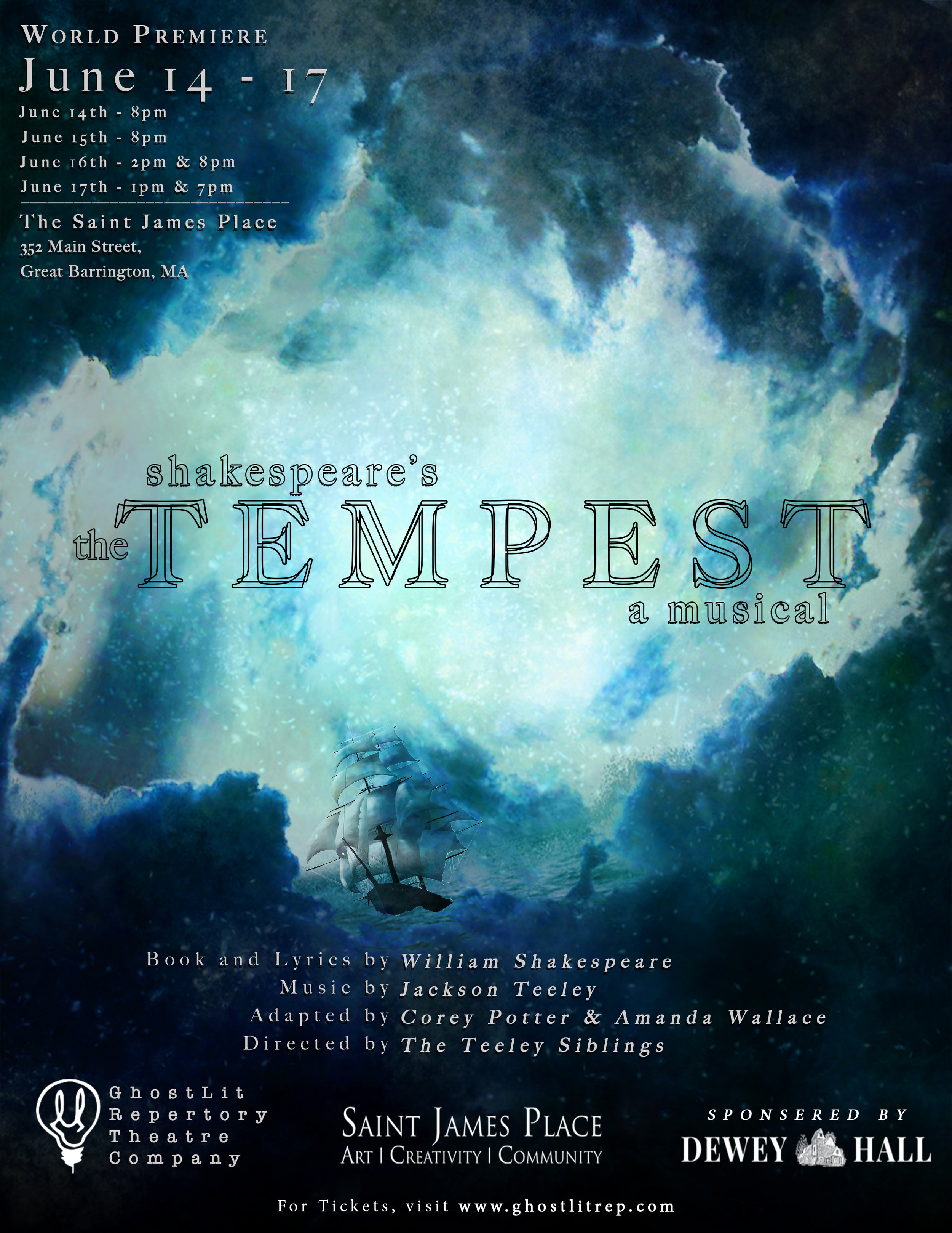 The Tempest: A Musical - June 14-17 2018St. James Place, Great Barrington, MA, 01230 United StatesThis original adaptation had its world-premiere workshop in spring, 2016 at Emerson College and will now see it's fully staged world premiere at St. James Place in Great Barrington.Originally adapted by Corey G Potter, Amanda Rose Wallace, and Jackson Teeley. Directed by Caitlin and Jackson TeeleyMusic Direction by Jackson TeeleyCASTProspero- Jolyn UnruhMiranda- Brianna NicolaAriel- Caroline FairweatherCaliban- Ali Louis BourzguiFerdinand- Aiden ChalfonteAlonso- Dana M. HarrisonAntonio- David BertoldiSebastian- Connor McNinchGonzala- Olivia WillcoxTrinculo- Harrison LangStephano- Cody Lee MillerEnsemble- Alexandra Keane, Taylor Slonaker, Austin Lombardi and Charles Kerzner
