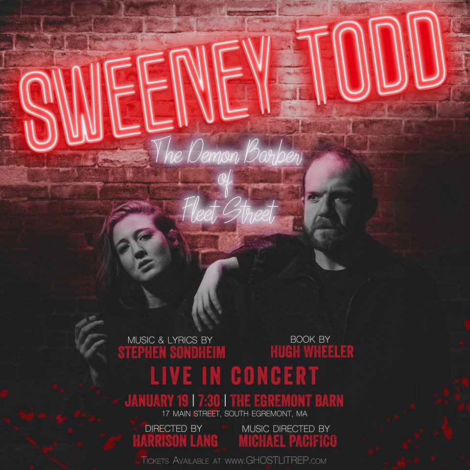 Sweeney Todd: The Demon Barber of Fleet Street in Concert! - Sunday, January 20, 2018The Egremont Barn, 17 Main Road, Great Barrington, MA, 01230Directed by Harrison LangMusic Direction by Mike PacificoCASTSweeney Todd - Matt PassettoMrs. Lovette - Caitlin TeeleyToby Ragg- Jackson TeeleyAnthony Hope- Corey BryantJohanna Barker- Mackenzie NorrisJudge Turpin - Steve HassmerBeadle Bamford - Cody Lee MillerThe Beggar Woman - Gwendolyn TunnicliffeAdolfo Pirelli - Mike PacificoEnsemble - Haley Aguero, Taylor Slonaker, Crystal Moore