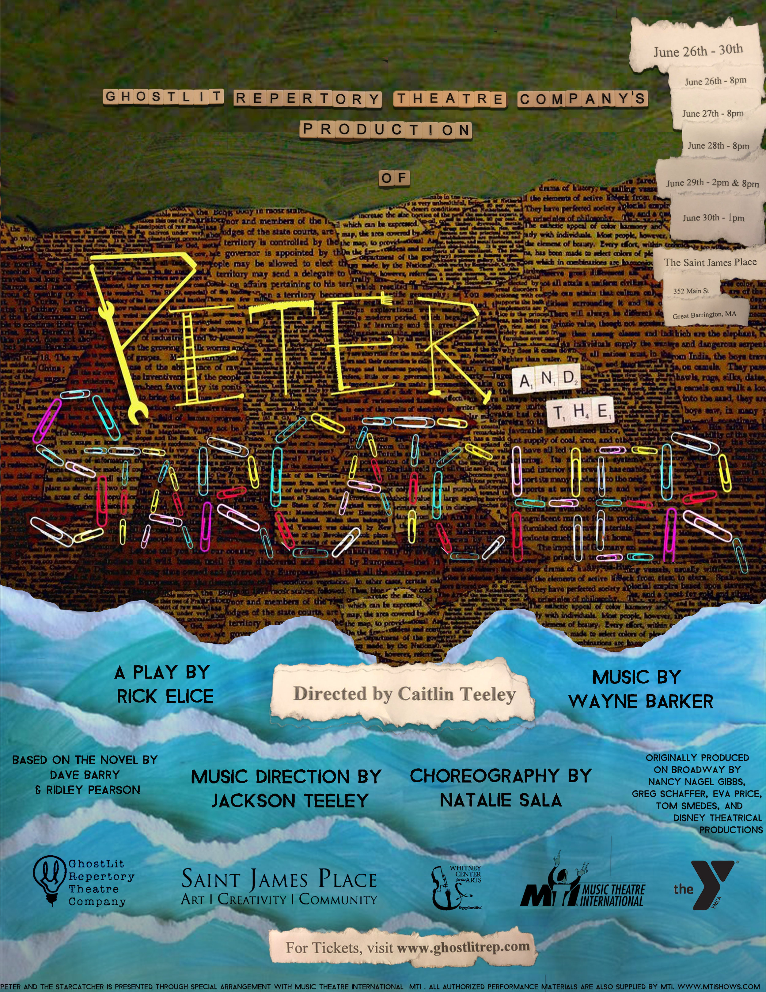 Peter and the Starcatcher - June 26- June 30St. James Place, Great Barrington, MA, 01230 United StatesBased on the book