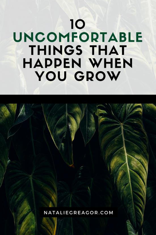 10 UNCOMFORTABLE THINGS THAT HAPPEN WHEN YOU GROW - NATALIE GREAGOR.png