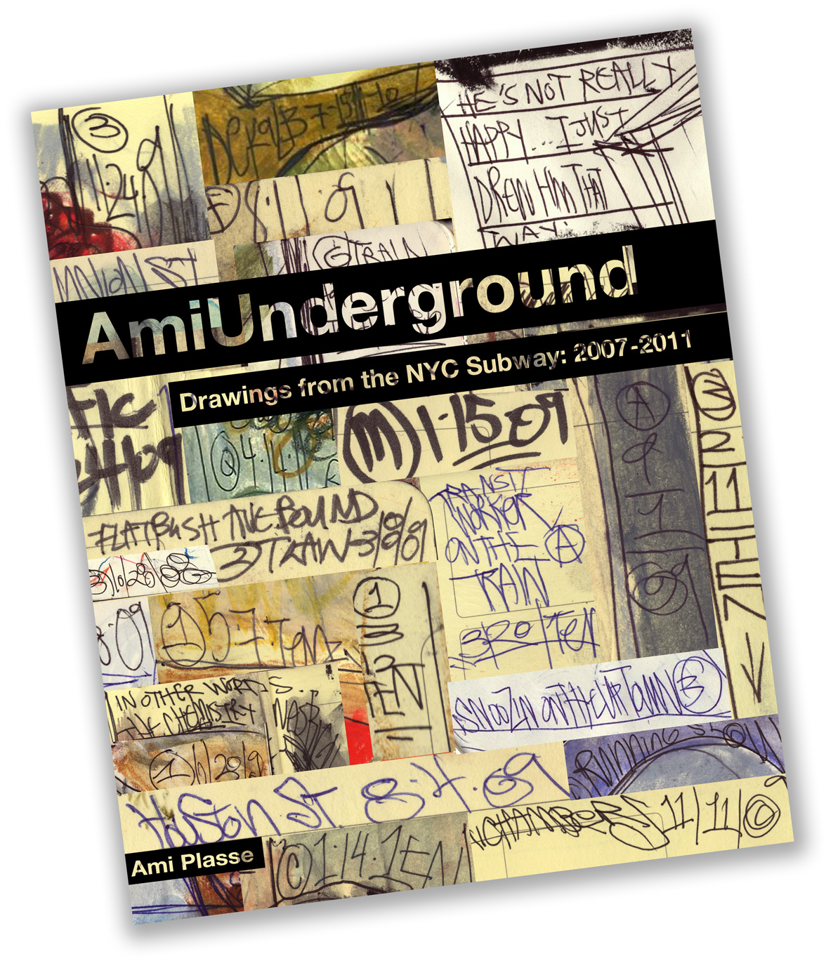 Ami Underground-Drawings from the NYC Subway 2007-2011 . Buy>