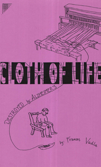 Cloth of Life: Destroyed by Alzheimer's, by Frances Vadla. Cover image.