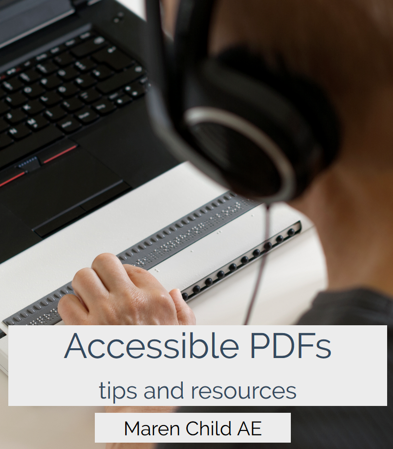 Book cover - Accessible PDFs tips and resources, by Maren Child AE