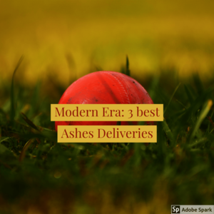 3 of the best Ashes Deliveries -