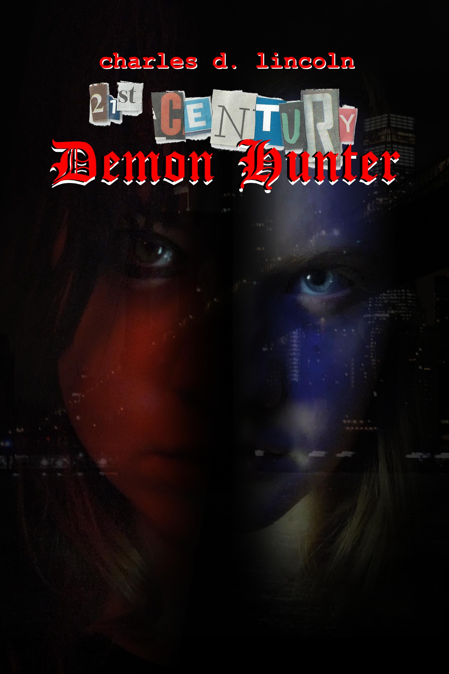 PUBLISHED BY BURNING BULB PUBLISHLING - -  https://www.burningbulbpublishing.com/product-page/21st-century-demon-hunter-paperback