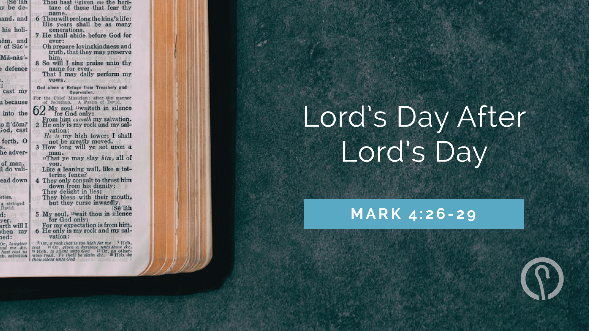 Lord's Day After Lord's Day - Mark 4:26-29.png
