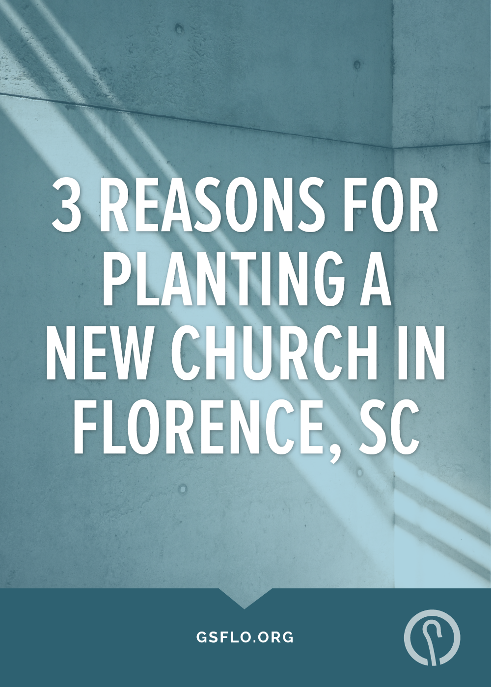 3 Reasons for Planting a New Church in Florence, SC - Good Shepherd Presbyterian Church