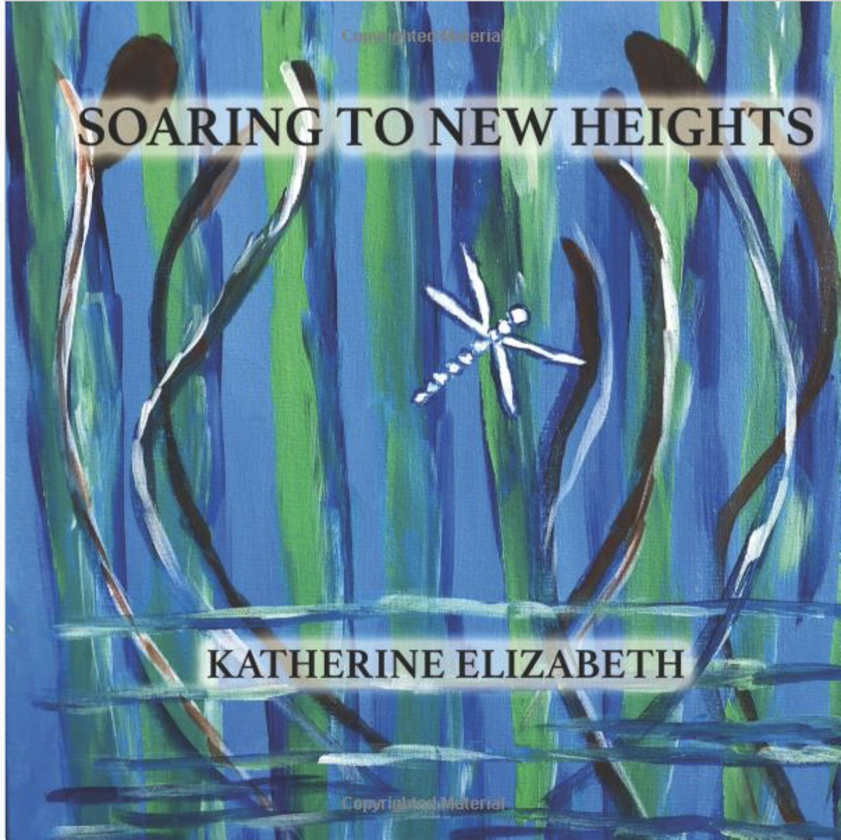 """Get Katherine Elizabeth's new poetry book"""" """"Soaring To New Heights""""  in our store now."""