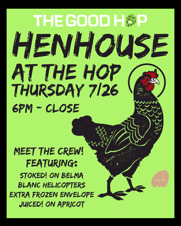 Henhouse Flyer 7-26-18.png