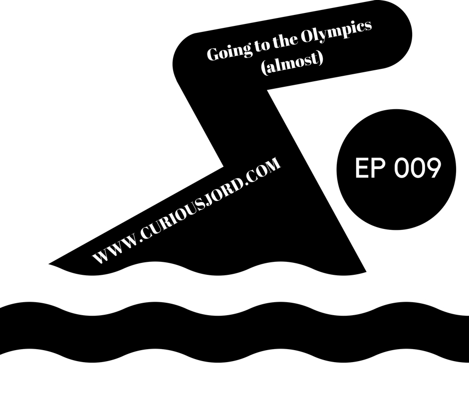 Ep 009 Going to the Olympics (almost).jpg