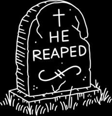 He Reaped.jpg