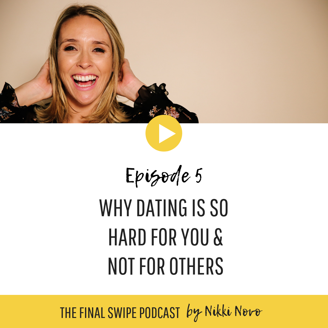 why-is-dating-so-hard-nikki-novo-podcast..png