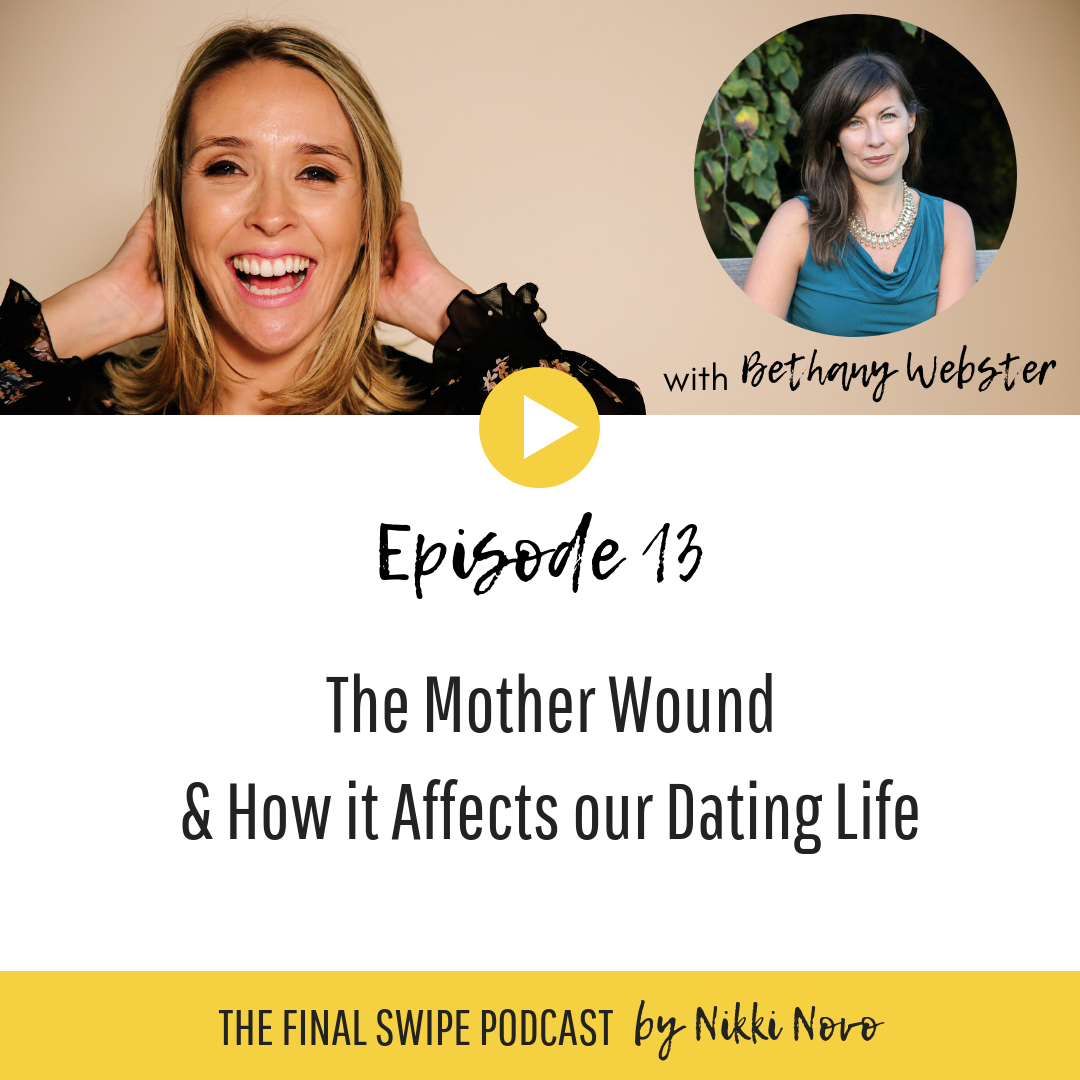 ethany-Webster-Mother-Wound-Nikki-Novo-Dating-Podcast.jpg.png