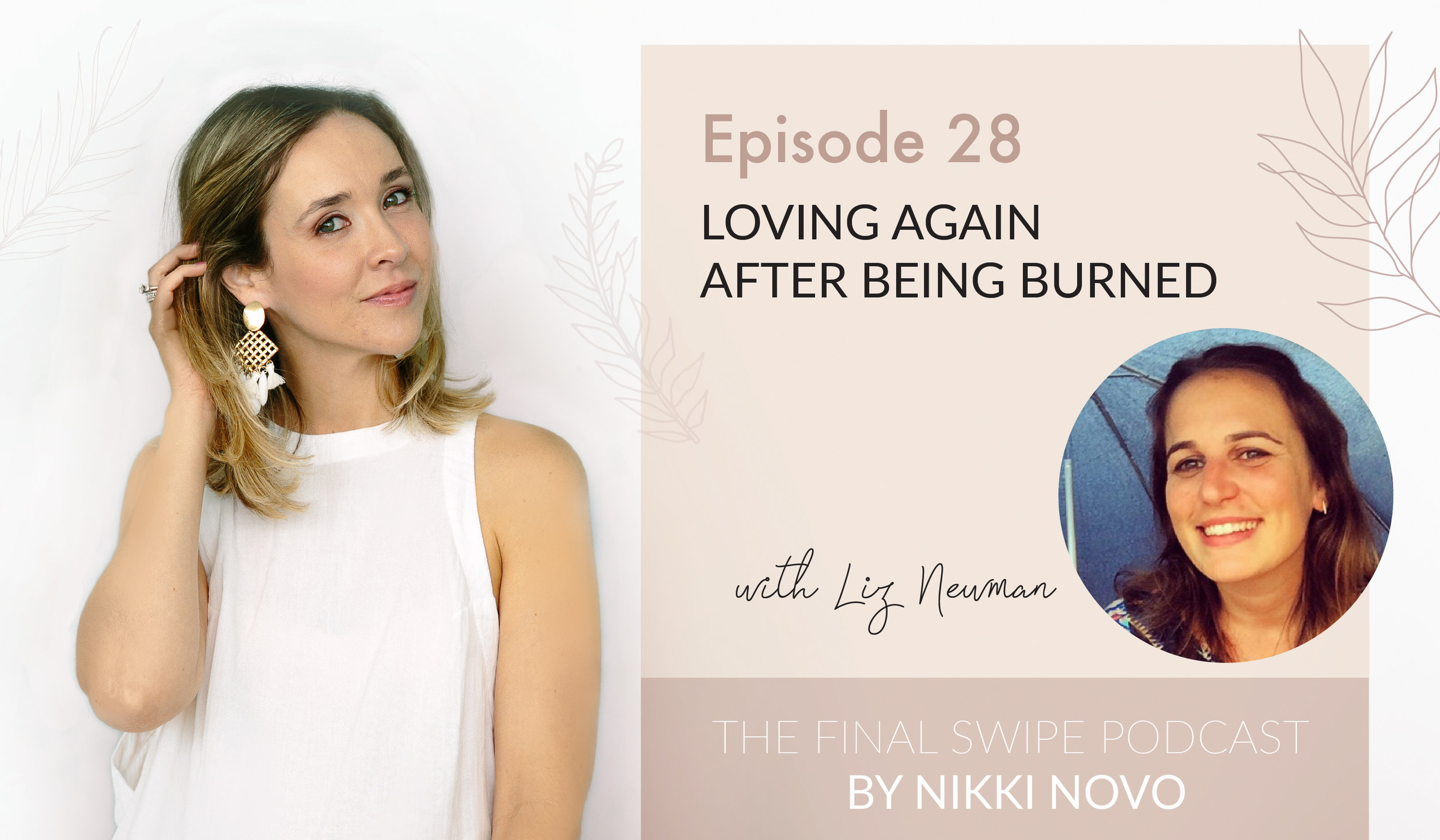 Dating-Podcast-Loving-Again-After-Being-Burned.jpg