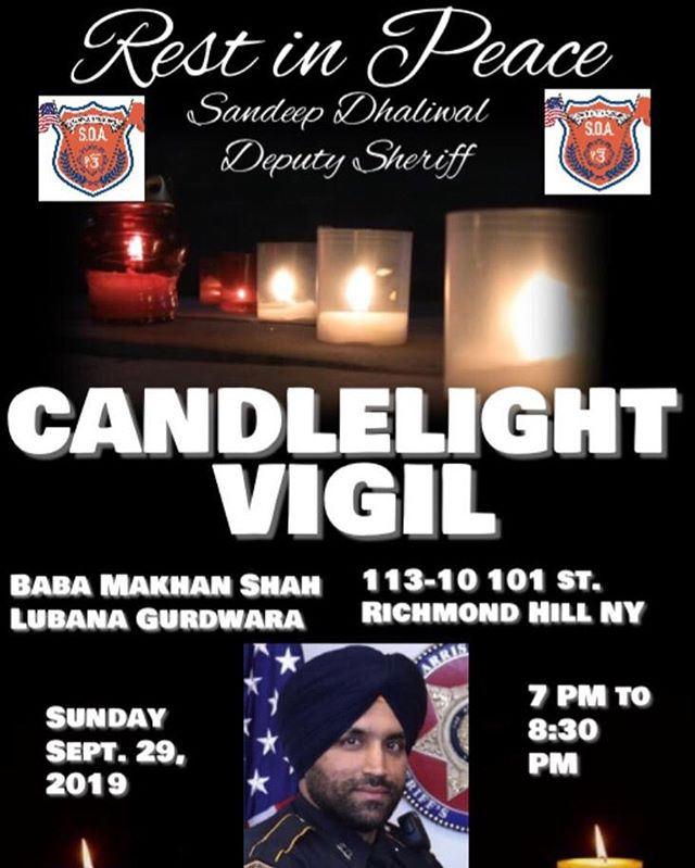 Members of the Sikh Community will be holding a Candlelight Vigil followed by a ardaas(Sikh Prayer) to honor our fallen brother Deputy Sheriff Sandeep Dhaliwal of the Harris County Sheriff Department. We are inviting all communities to attend the vigil and pay respect to our fallen hero. Please see the flyer above for location and time. 🙏  @sikhofficers @nypd @hcso_ @nypddesi @nspa_uk @bluelivesmatternyc #sikh #punjabi #sandeepdhaliwal