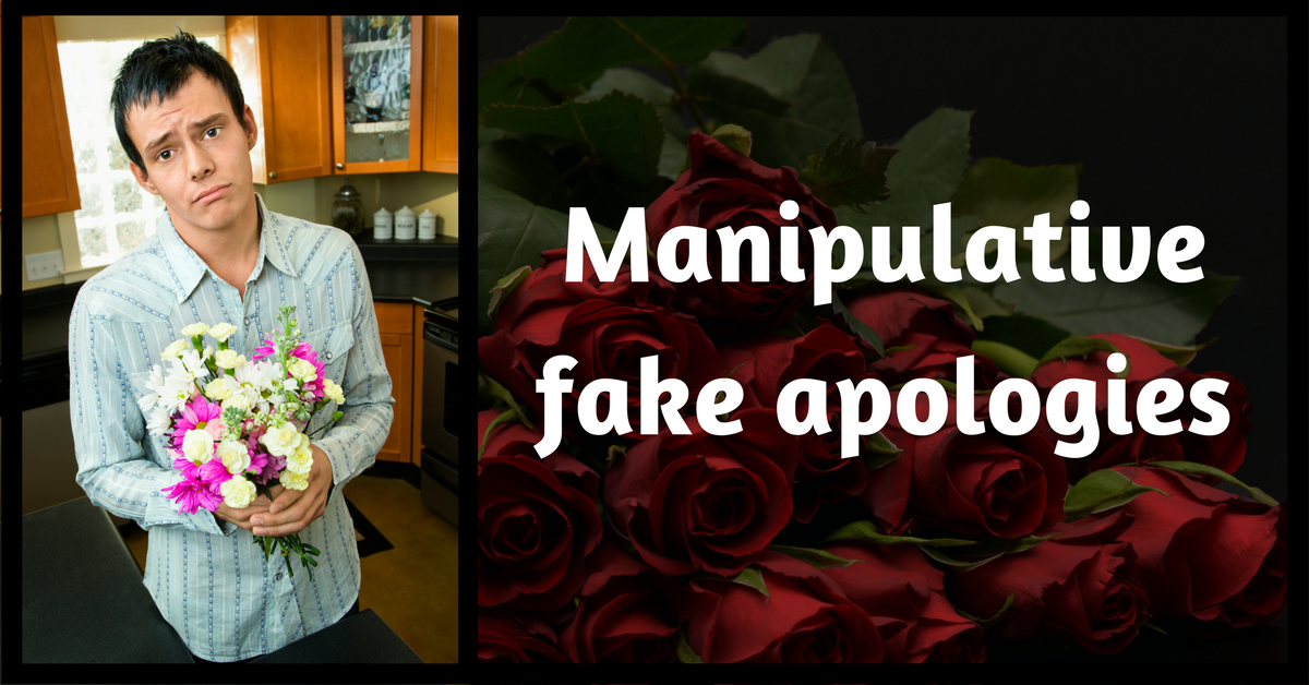 "Image description: Text ""Manipulative fake apologies"" next to a picture of a man with flowers an an affected apology facial expression."
