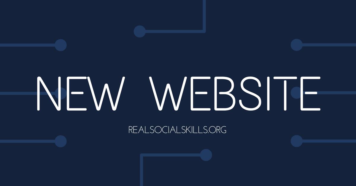 "Image description: Text ""New website: realsocialskills.org"""