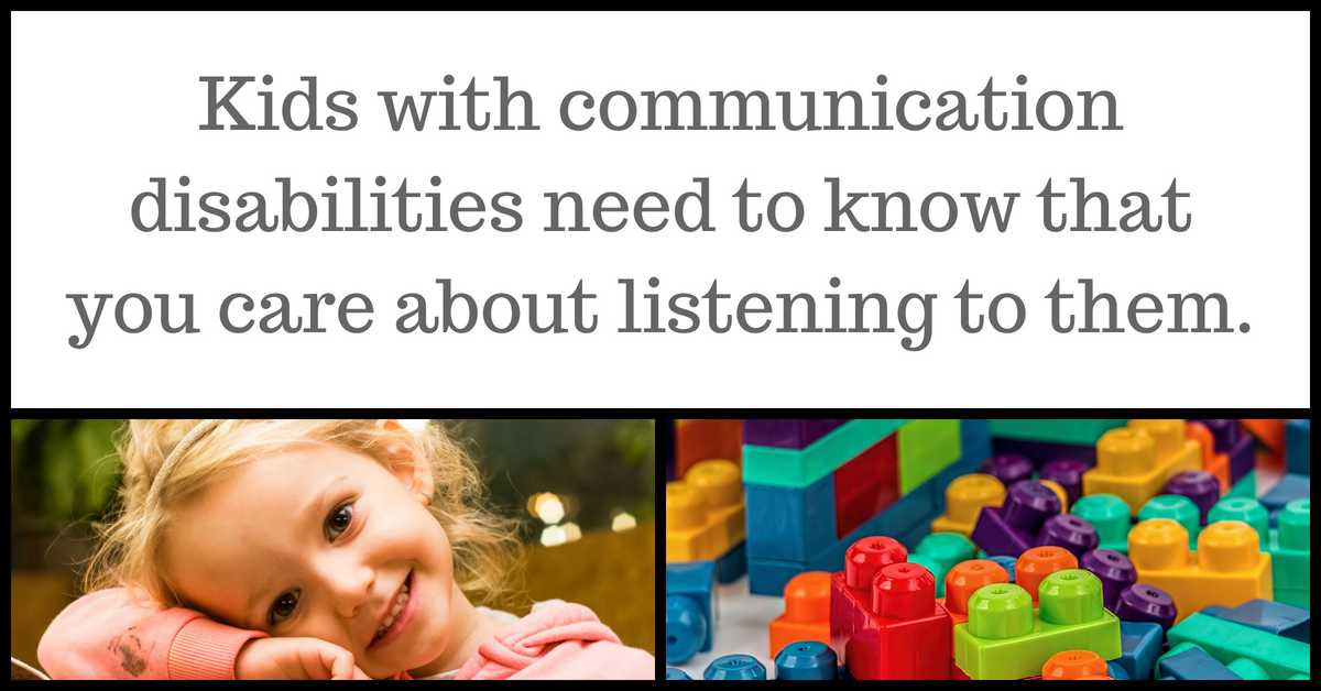 "Image description: Text ""Kids with communication disabilities need to know that you care about listening to them"", next to a picture of a young child and a picture of some plastic duplo-style building blocks."