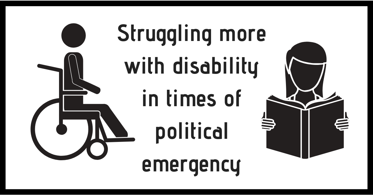 """struggling more with disability in times of political emergency"" between line drawings of a wheelchair user and someone reading a book"