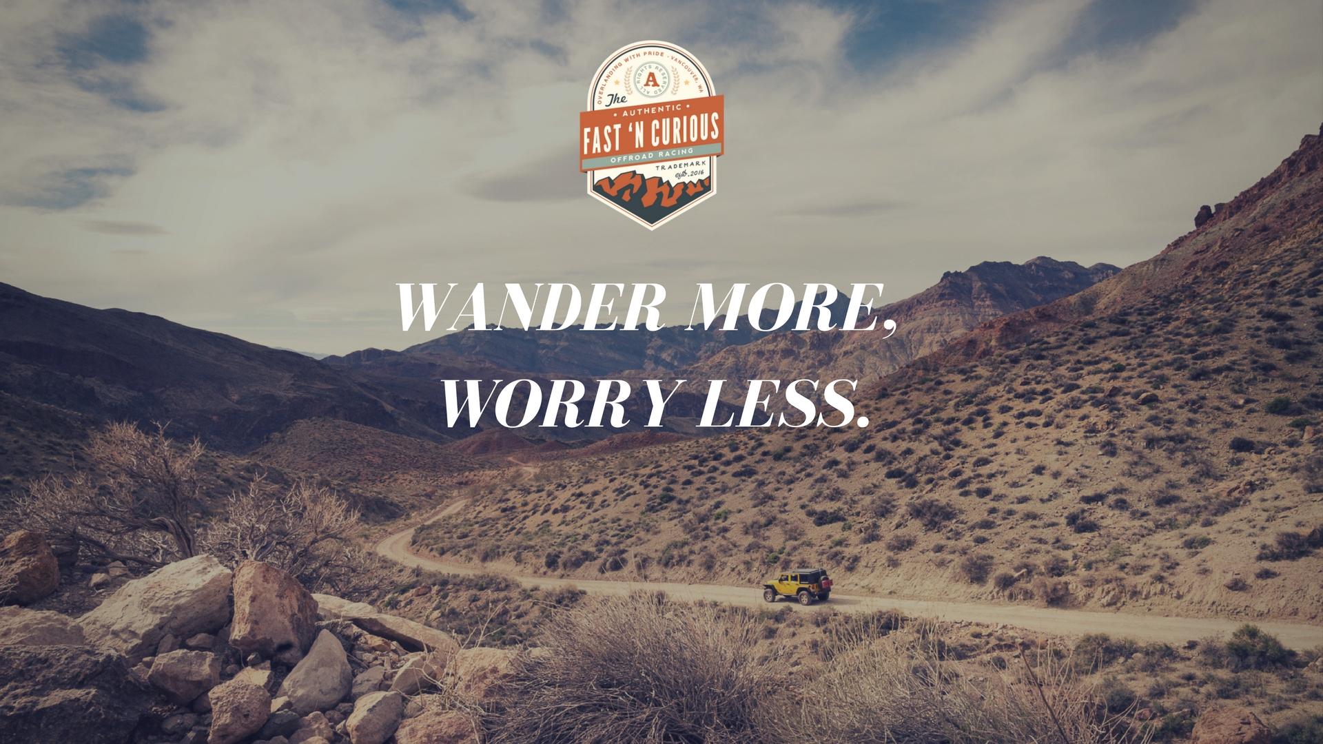 wander more, worry less. (1).jpg