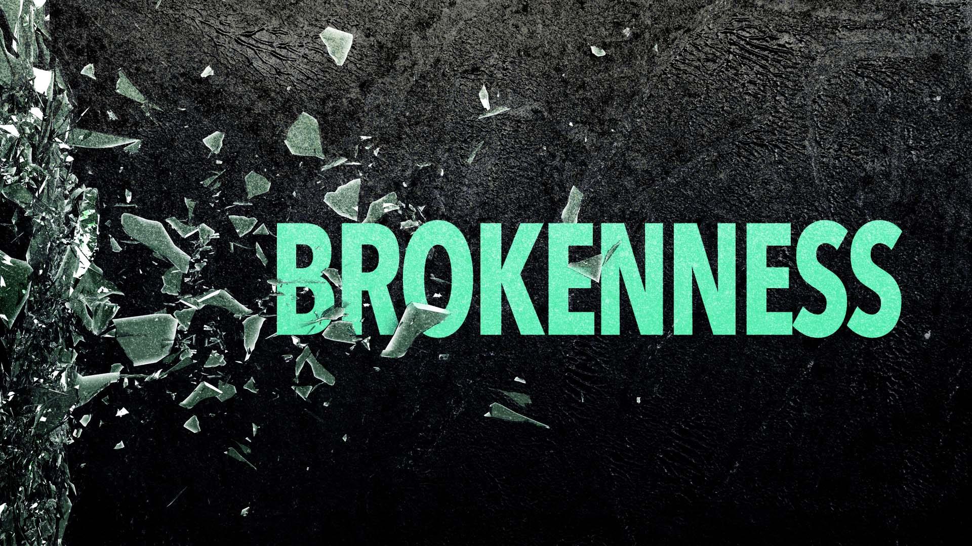 Brokenness-Ttl.jpg