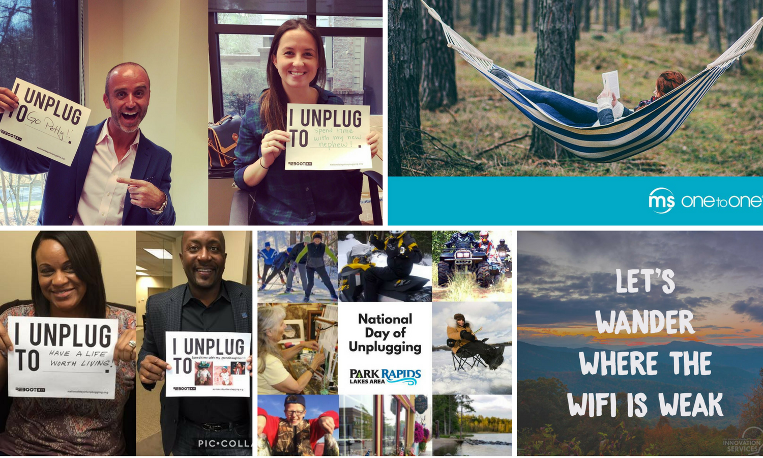 - We help with corporate events, too! Introduce a little work/life balance to your organization by creating an unplugged event for your colleagues and employees. We'll supply everything you need.
